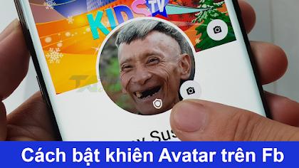 Cách bật khiên bảo vệ Avatar trên Facebook thành công 999%