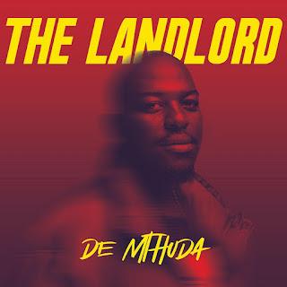 De Mthuda - The Landlord (Album) [Exclusivo 2021] (Download Zip)