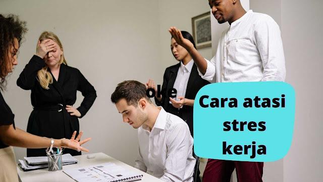 Cara Sederhana Mengatasi Stres di Tempat Kerja