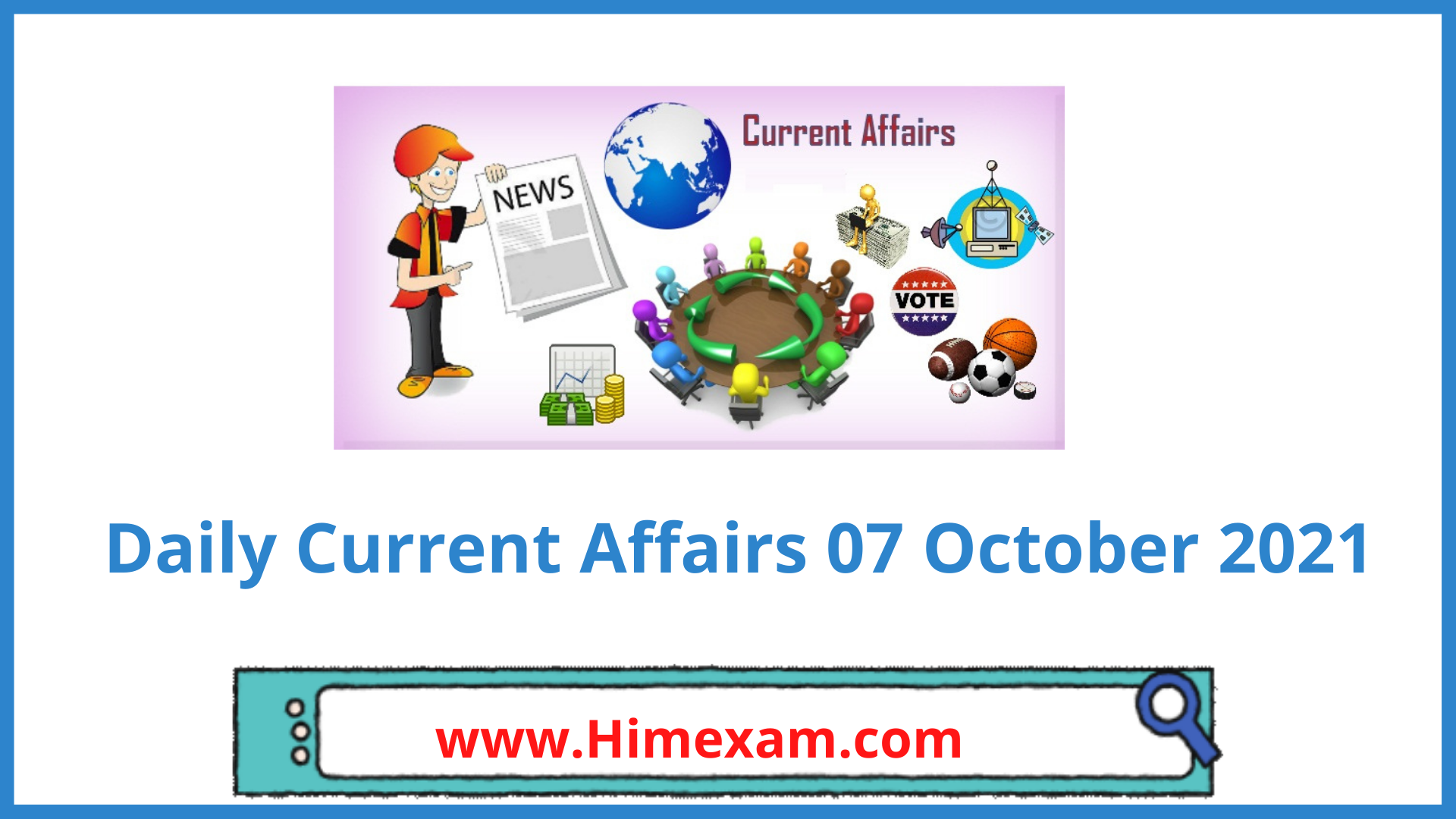 Daily Current Affairs 07 October 2021