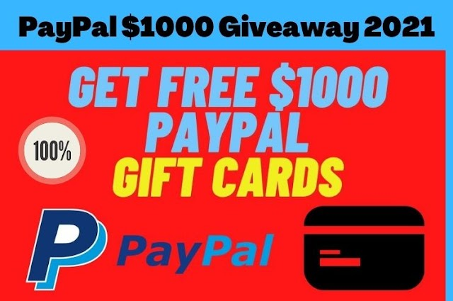 PayPal $1000 giveaway 2021 ! Redeem PayPal gift card ! PayPal gift card generator
