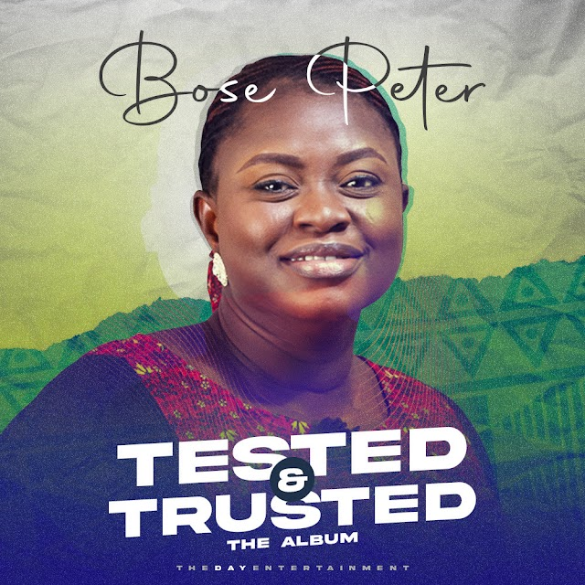 ALBUM - TESTED AND TRUSTED - BOSE PETER