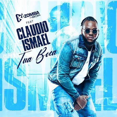 Claudio Ismael - Tua Boca [Download]