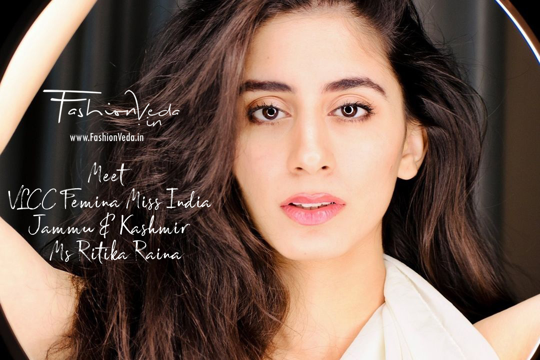 Meet VLCC Femina Miss India Jammu & Kashmir - Ms Ritika Raina