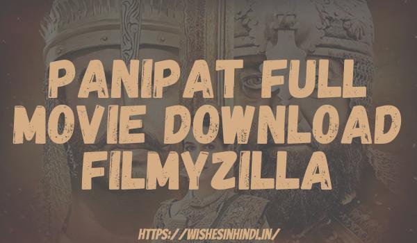 Panipat Full Movie Download Filmyzilla