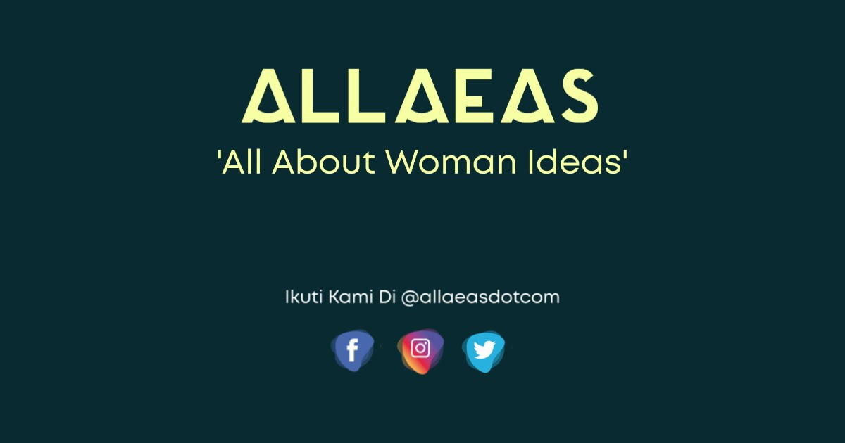 Allaeas.com - All About Woman Ideas