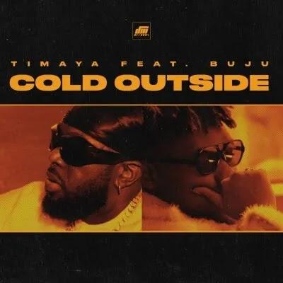 "[Music + Video] Timaya ft. Buju – ""Cold Outside"""