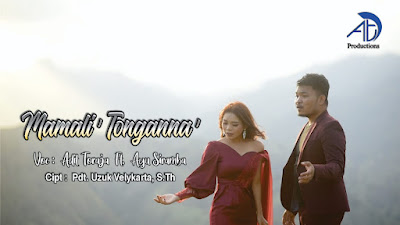 Lirik Lagu Mamali' Tonganna' Terbaru Adit Toraja 2021