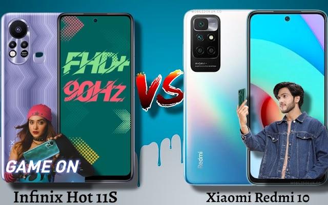 Infinix Hot 11S VS Xiaomi Redmi 10 Campare