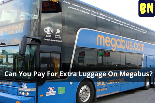 Can You Pay For Extra Luggage On Megabus?