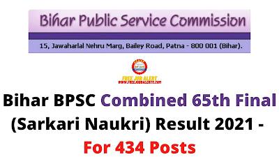 Sarkari Result: Bihar BPSC 65th Final (Sarkari Naukri) Result 2021 - For 434 Posts
