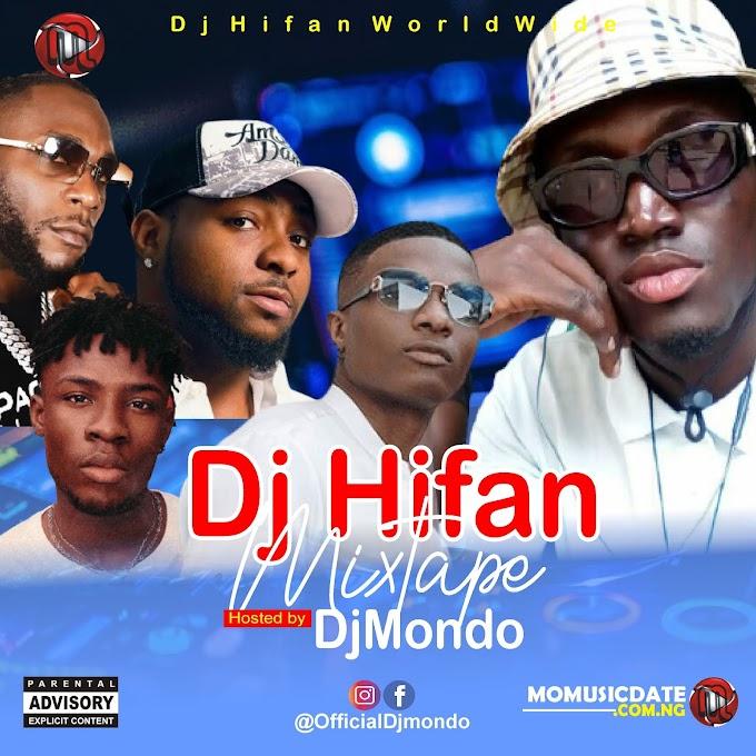 [Mixtape] Dj Hifan Mixtape - DjMondo X Dj Hifan