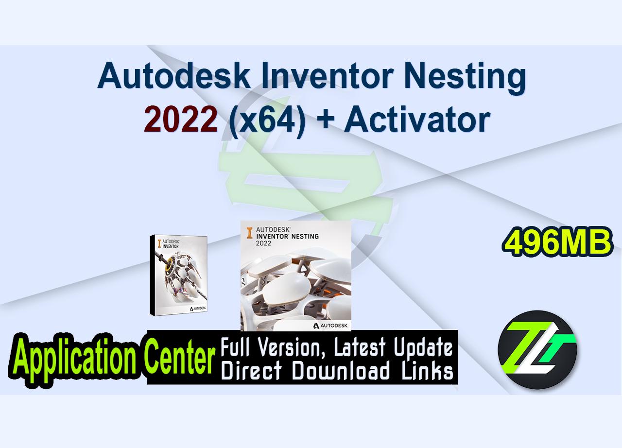 Autodesk Inventor Nesting 2022 (x64) + Activator