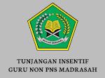 Pencairan Insentif Guru Madrasah Non ASN, Berikut Persyaratannya