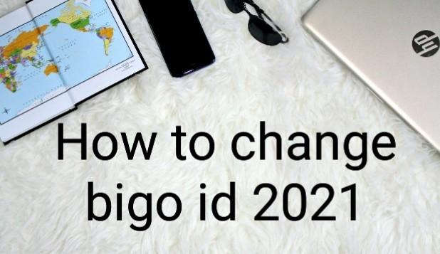 How to change bigo id 2021