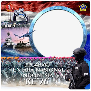 Twibbon ucapan dirgahayu TNI ke 76  - kanalmu