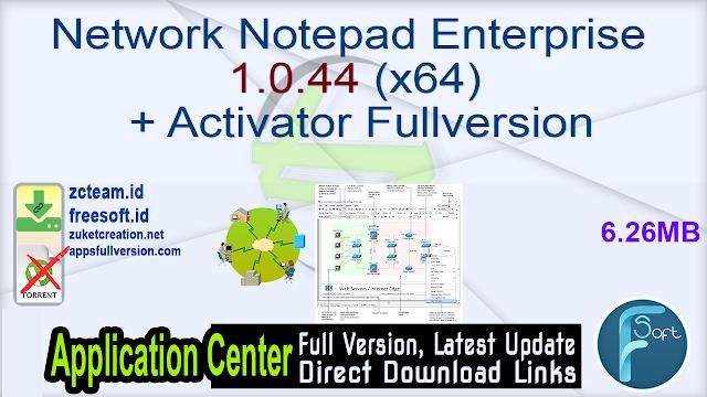 Network Notepad Enterprise 1.0.44 (x64) + Activator Fullversion