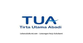 Lowongan kerja PT Tirta Utama Abadi (Distributor AQUA) Sukabumi