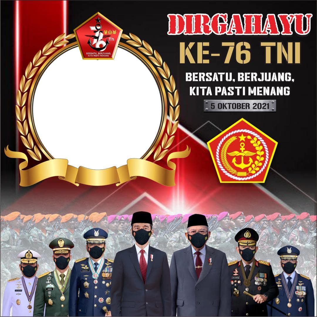 Download Desain Frame Bingkai Foto Twibbon Ulang Tahun TNI 5 oktober 2021, Bersatu, Berjuang, Kita Pasti Menang