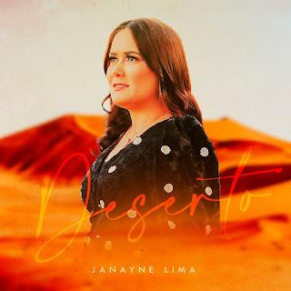 Baixar Música Gospel Deserto - Janayne Lima Mp3