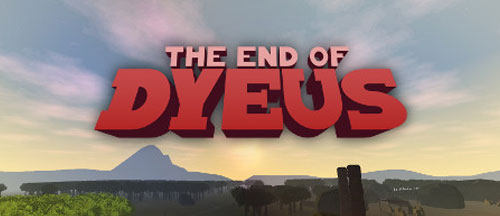 New Games: THE END OF DYEUS (PC) - Open-World Adventure