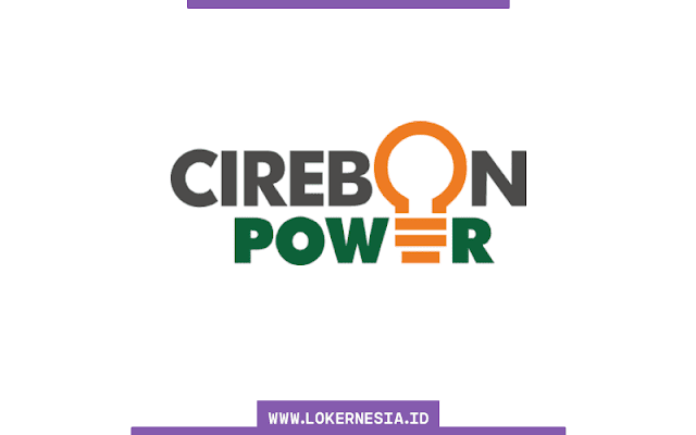 Lowongan Kerja Cirebon Power Oktober 2021