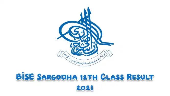 BISE Sargodha 12th Class Result 2021