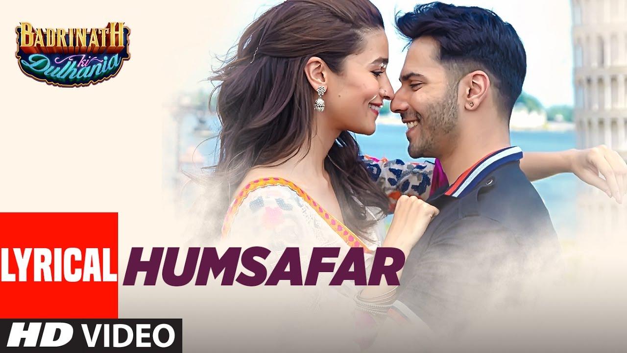 सुन मेरे हमसफ़र Sun Mere Humsafar (Badrinath Ki Dulhaniya) Lyrics - Lyricsveer