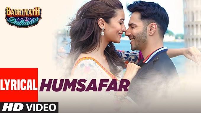 सुन मेरे हमसफ़र Sun Mere Humsafar (Badrinath Ki Dulhaniya) Hindi Lyrics - Akhil Sachdev