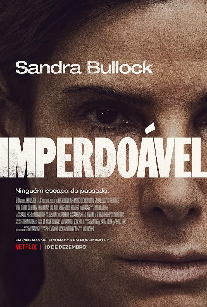 Imperdoável - Sandra Bullock está de volta em novo drama da Netflix