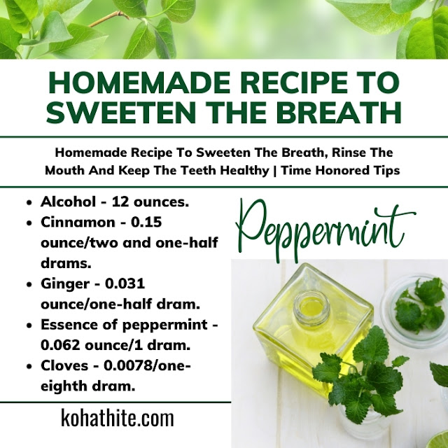 Homemade Recipe To Sweeten The Breath, Rinse The Mouth And Keep The Teeth Healthy | Time Honored Tips
