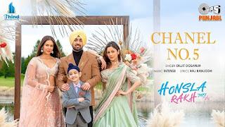Chanel No 5 Lyrics in English – Honsla Rakh | Diljit Dosanjh