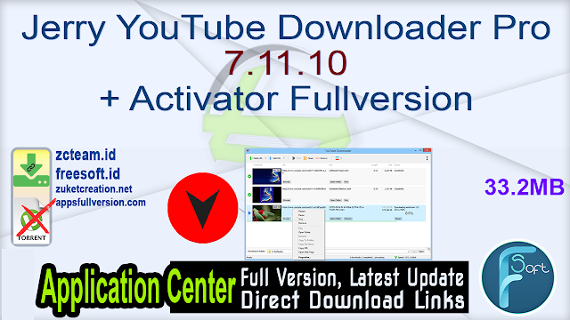 Jerry YouTube Downloader Pro 7.11.10 + Activator Fullversion
