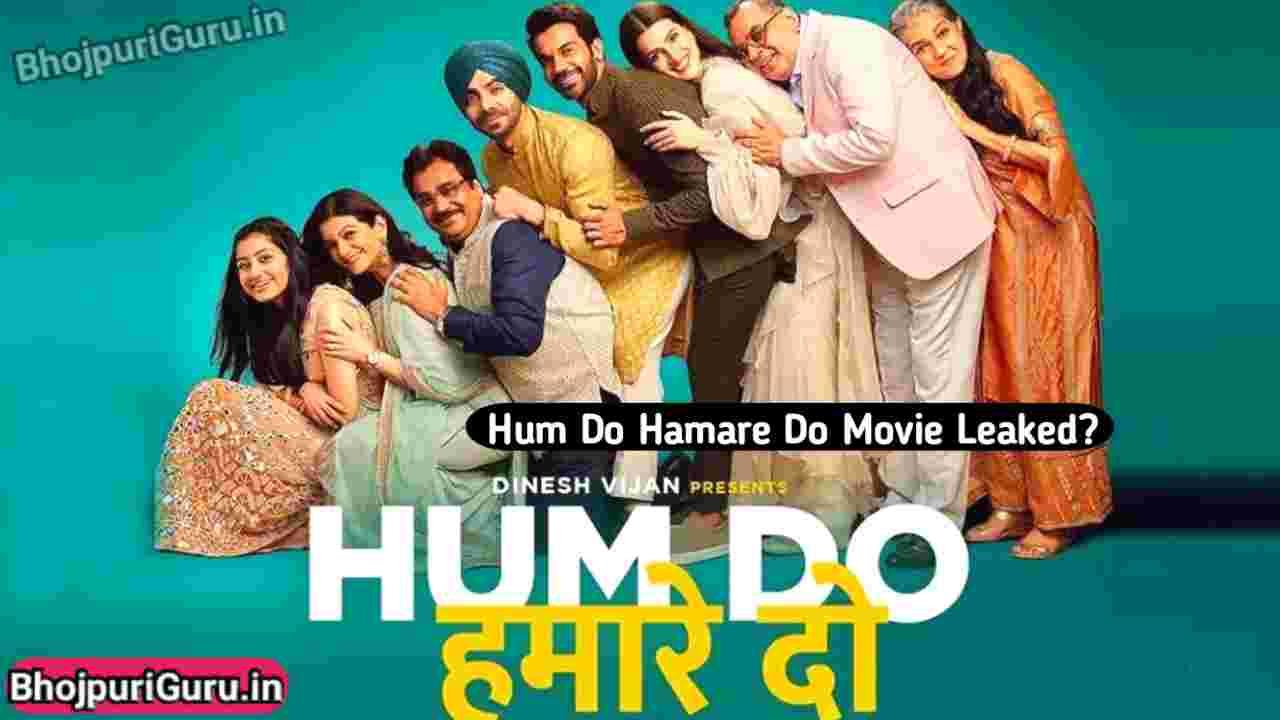 Hum Do Hamare Do Full Movie Download 480p 720p 1080p Filmyzilla, Filmy4wap, 7StarHD, Jalshamovies, Bolly4u