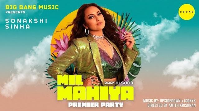 Mil Mahiya Lyrics - Raashi Sood Ft Sonakshi Sinha