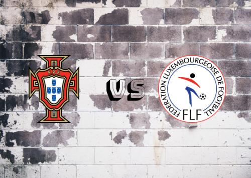 Portugal vs Luxemburgo  Resumen y Partido Completo