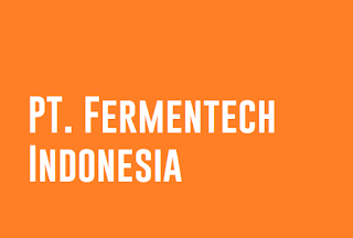 PT. Fermentech Indonesia
