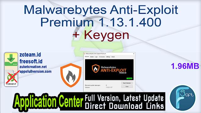 Malwarebytes Anti-Exploit Premium 1.13.1.257 + Activator Fullversion