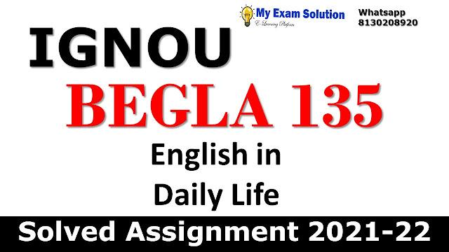 BEGLA 135 Solved Assignment 2021-22
