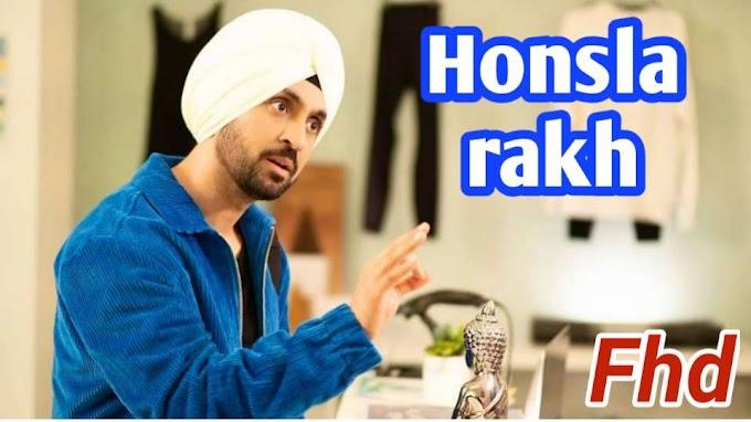 honsla rakh full movie download filmywap full hd