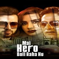 Mai Hero Boll Raha Hu (2021) Hindi Season 1 Watch Online Movies