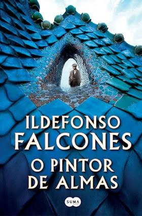 O pintor de almas - Ildefonso Falcones