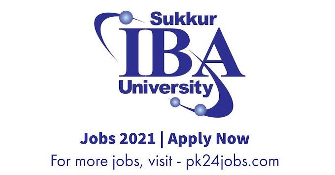 Sukkur IBA University Jobs 2021 – Latest Jobs 2021