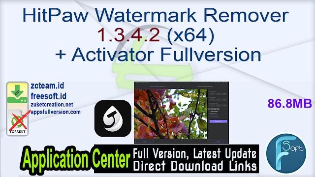 HitPaw Watermark Remover 1.3.4.2 (x64) + Activator Fullversion