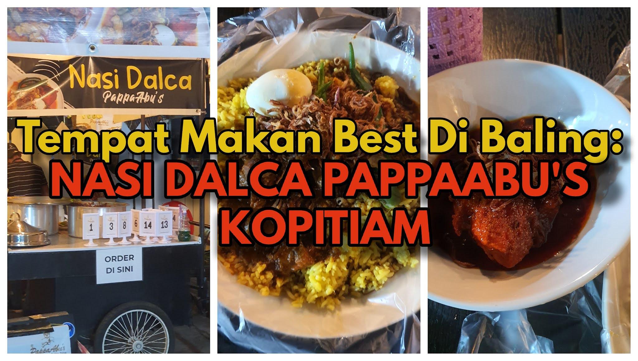 Tempat Makan Best Di Baling   Mesti Try Nasi Dalca PappaAbu's Kopitiam ni Kalau Sampai Baling!