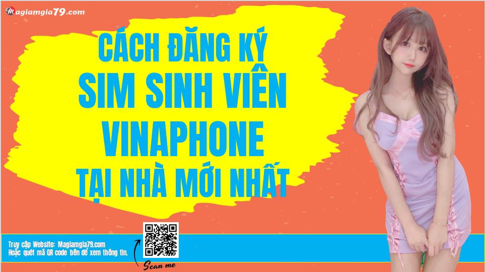 Cách Đăng ký Sim Sinh viên VinaPhone tại nhà