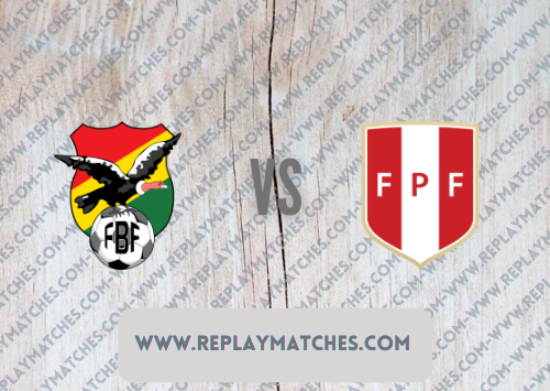 Bolivia vs Peru Highlights 10 October 2021