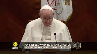 Pope Francis emphasises on need to act on climate change