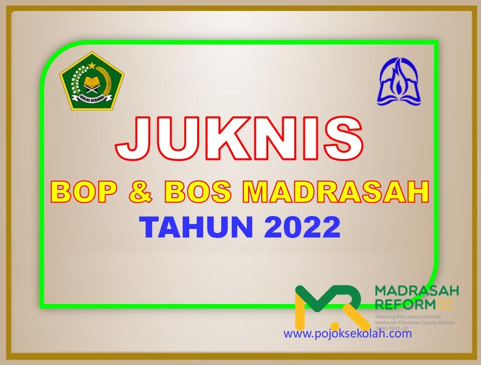 Juknis BOP Dan BOS Madrasah Tahun Anggaran 2022