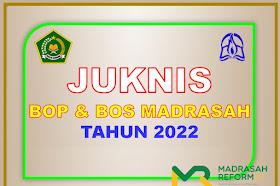 Unduh Juknis BOP Dan BOS Madrasah Tahun Anggaran 2022